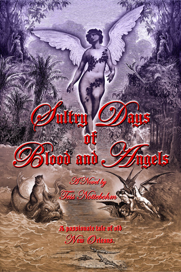 Cover of Tess Nottebohm novel Sultry Days of Blood and Angels